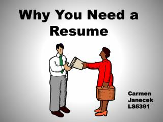Why You Need a Resume