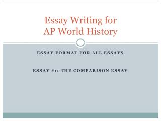 Essay Writing for  AP World History