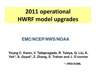 2011 operational  HWRF model upgrades