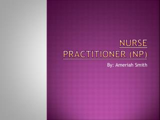 Nurse Practitioner (NP)
