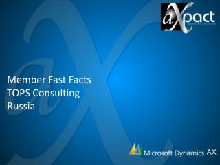 Member Fast Facts TOPS Consulting  Russia