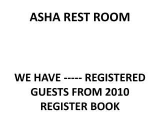 ASHA REST ROOM