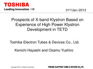 Prospects of X-band Klystron Based on Experience of High Power Klystron Development in  TETD