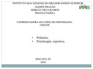 INSTITUTO MACAPAENSE DO MELHOR ENSINO SUPERIOR