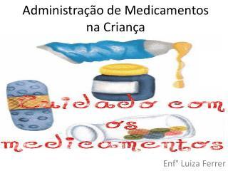 Administração de Medicamentos na Criança