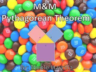 M&M  Pythagorean Theorem