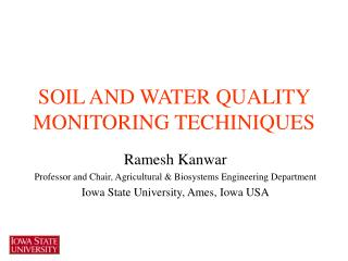 SOIL AND WATER QUALITY MONITORING TECHINIQUES