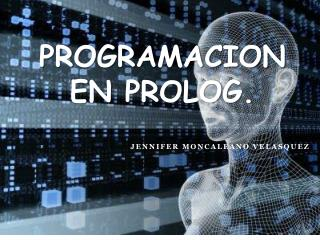 PROGRAMACION EN PROLOG.
