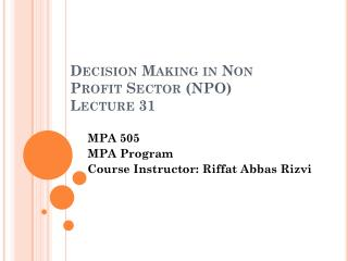 Decision Making in Non Profit Sector (NPO) Lecture 31