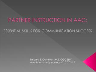 PARTNER INSTRUCTION IN AAC: