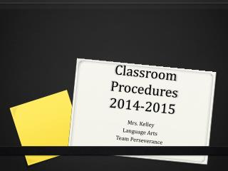 Classroom  Procedures 2014-2015