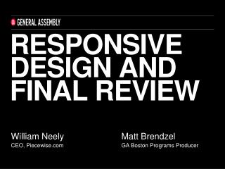 Responsive design and final review
