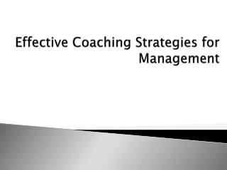 Effective Coaching Strategies for Management