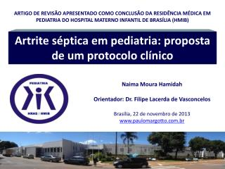 Artrite séptica em pediatria: proposta de um protocolo clínico