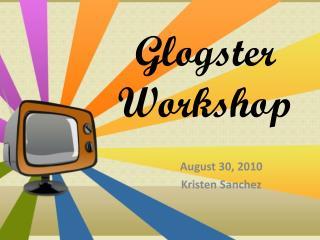 Glogster Workshop