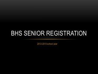 BHS SENIOR registration