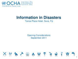 Information  in Disasters Tanoa  Plaza Hotel, Suva, Fiji