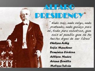 Alfaro Presidency