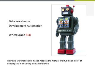 Data Warehouse  Development Automation WhereScape  RED