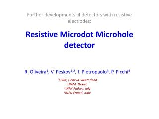 Resistive Microdot Microhole detector