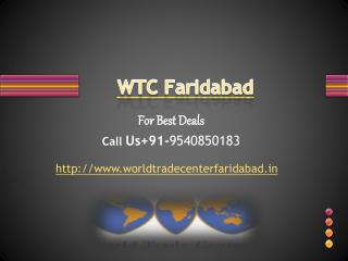 WTC Faridabad – World Trade Center Faridabad