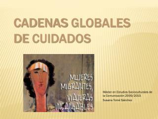 CADENAS GLOBALES DE CUIDADOS