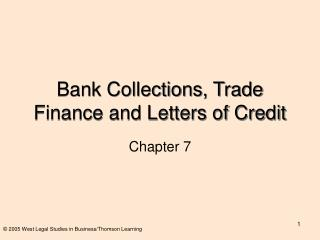 Bank Collections, Trade Finance and Letters of Credit