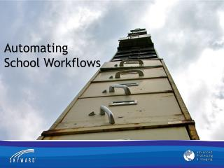 Automating School Workflows