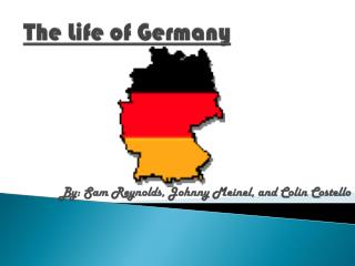 The Life of Germany