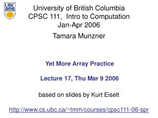 Yet More Array Practice Lecture 17, Thu Mar 9 2006