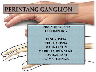 PERINTANG GANGLION