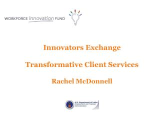 Innovators Exchange Transformative Client Services Rachel  McDonnell