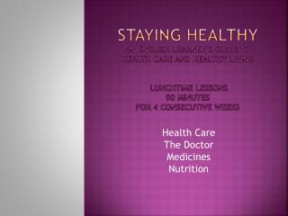 Health Care The Doctor Medicines Nutrition