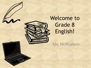 Welcome to Grade 8 English!