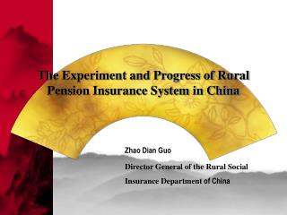 The Experiment and Progress of Rural Pension Insurance System in China