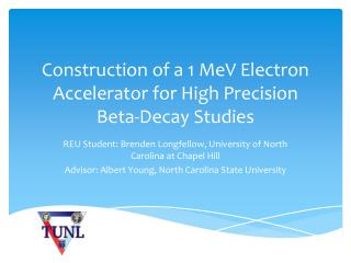 Construction of a 1 MeV Electron Accelerator for High Precision Beta-Decay Studies