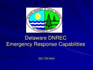 Delaware DNREC Emergency Response Capabilities