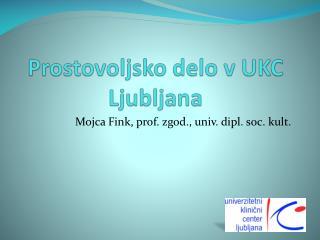 Prostovoljsko delo v UKC Ljubljana