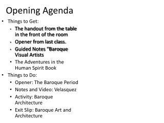Opening Agenda