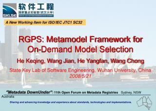 RGPS: Metamodel Framework for    On-Demand Model Selection