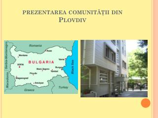 prezentarea comunit??ii din  Plovdiv