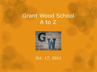 Grant Wood School A to Z