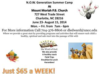 N.O.W. Generation Summer Camp At  Mount  Moriah  P.B. Church 727 West Trade Street