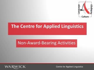 The Centre for Applied Linguistics