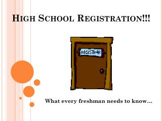High School Registration!!!