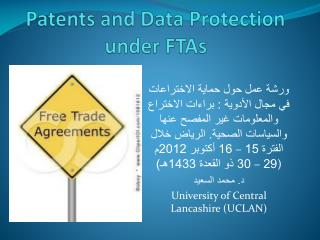 Patents and Data Protection under FTAs