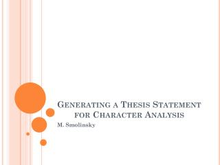 Generating a Thesis Statement for Character Analysis