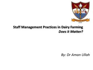 Staff Management Practices in Dairy Farming Does it Matter?