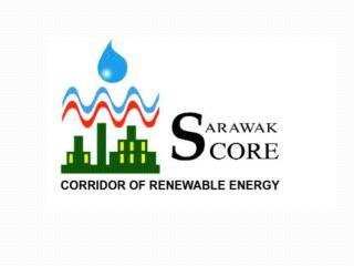 SARAWAK CORRIDOR  OF RENEWABLE ENERGY ( SCORE) Koridor Tenaga Diperbaharui  Sarawak