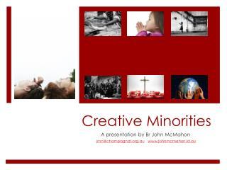 Creative Minorities